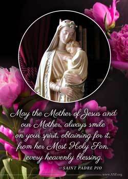 Mothers Day Card - St Padre Pio Quote