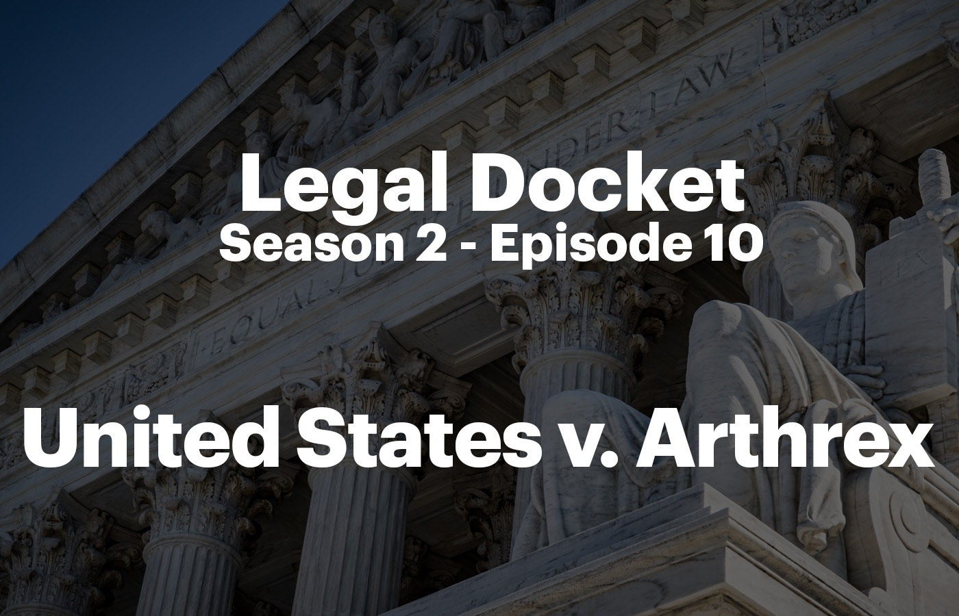 Legal Docket S2 E10