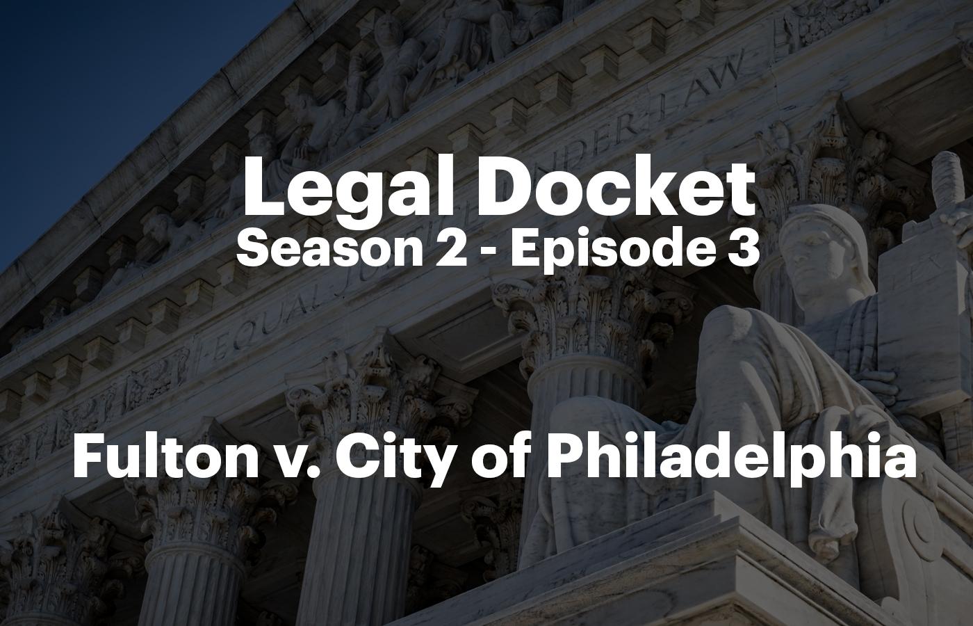 Legal Docket S2 E3