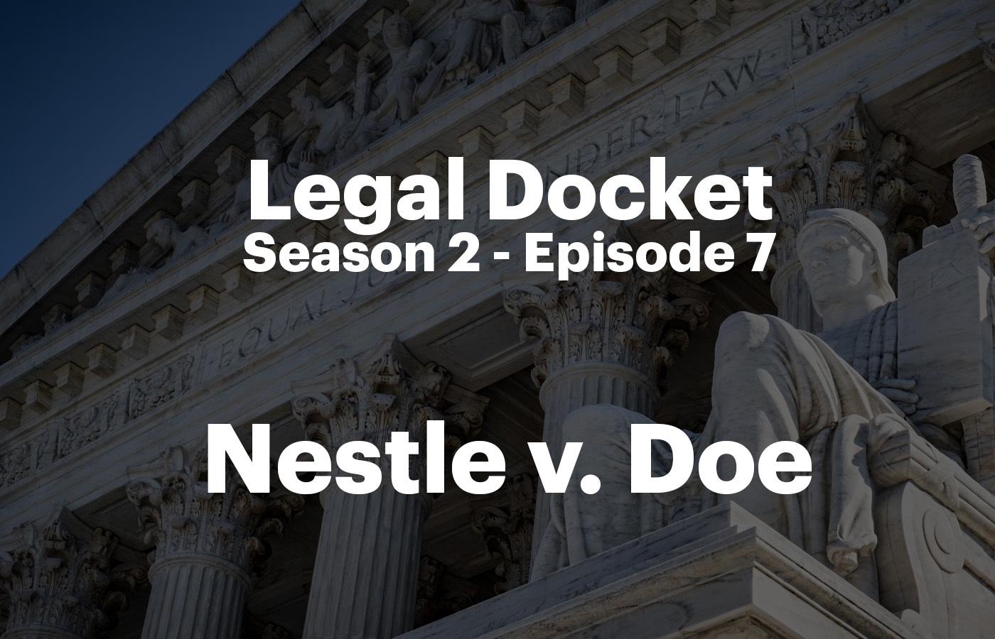 Legal Docket S2 E7