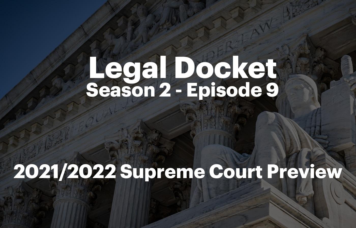 Legal Docket S2 E9