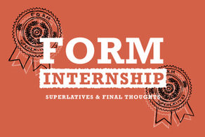 A FORM Graduation: Creative Marketing Internship Final Thoughts